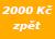 2000 Kč zpět
